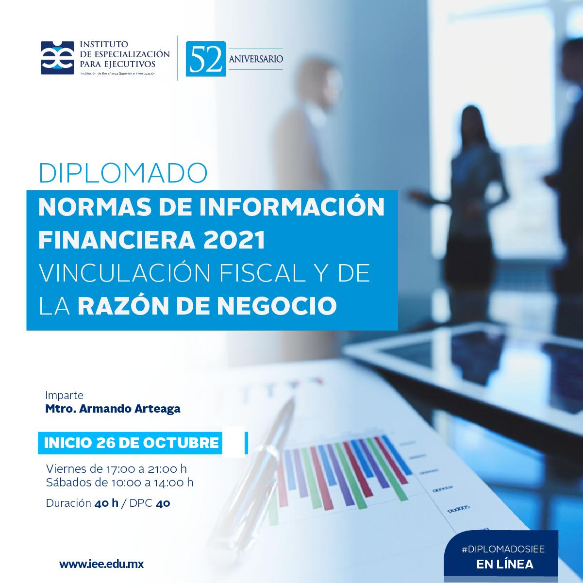 Diplomado en Línea en Normas de Información Financiera 2021 Vinculación Fiscal y de la Razón de Negocio