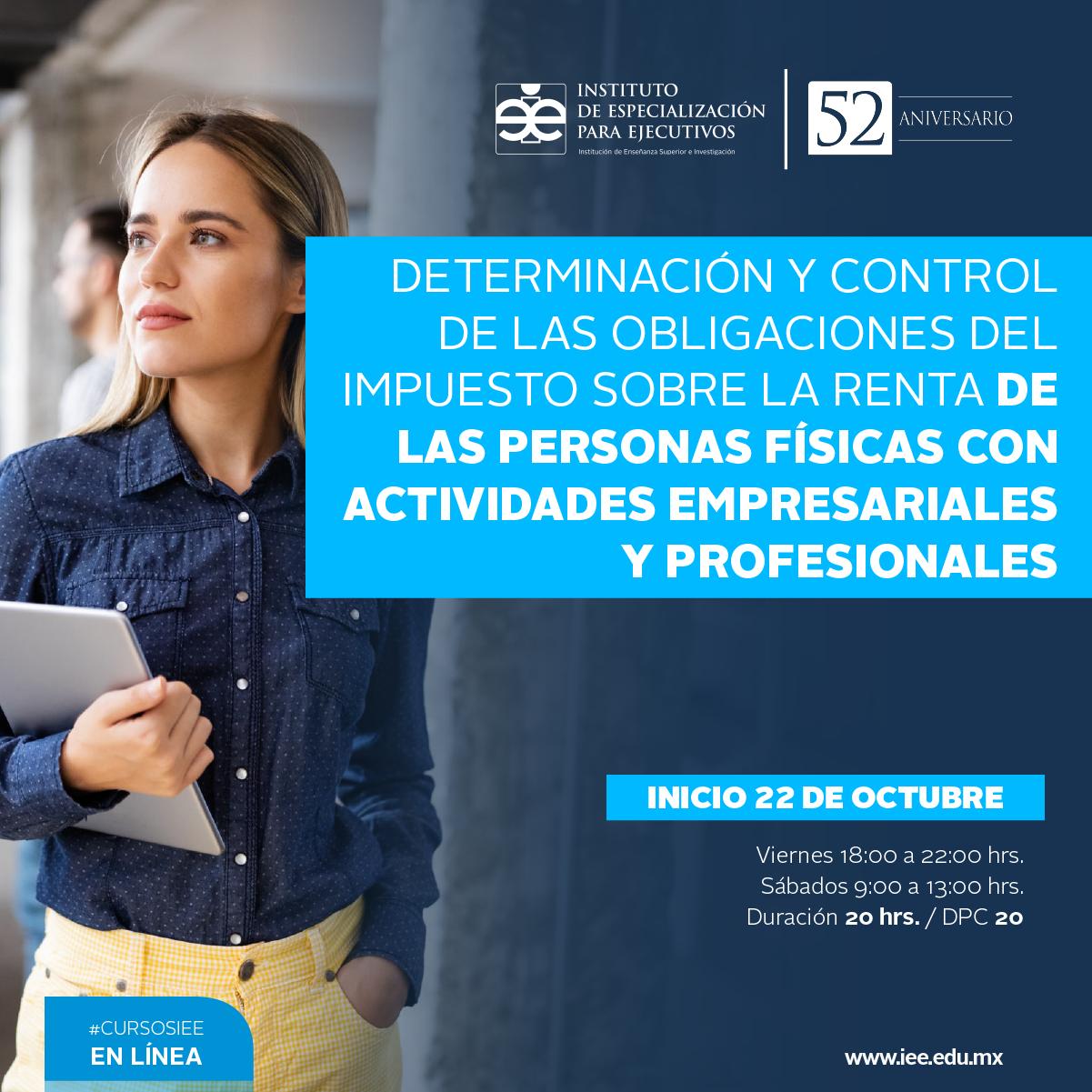 Curso en Línea en Determinación y Control de las Obligaciones del Impuesto Sobre la Renta de las Personas Físicas con Actividades Empresariales y Profesionales