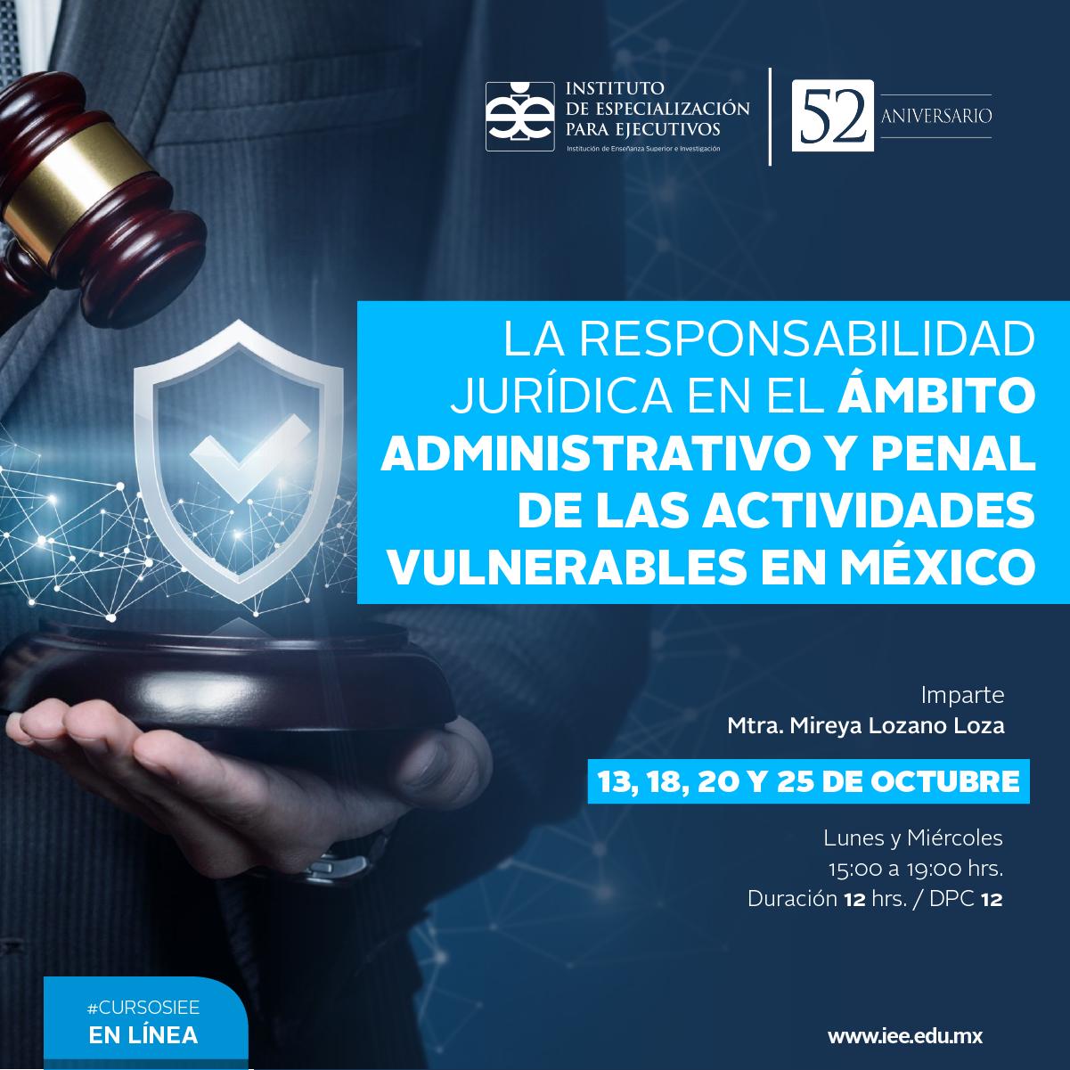 Curso en Línea en La Responsabilidad Jurídica en el Ámbito Administrativo y Penal de las Actividades Vulnerables en México