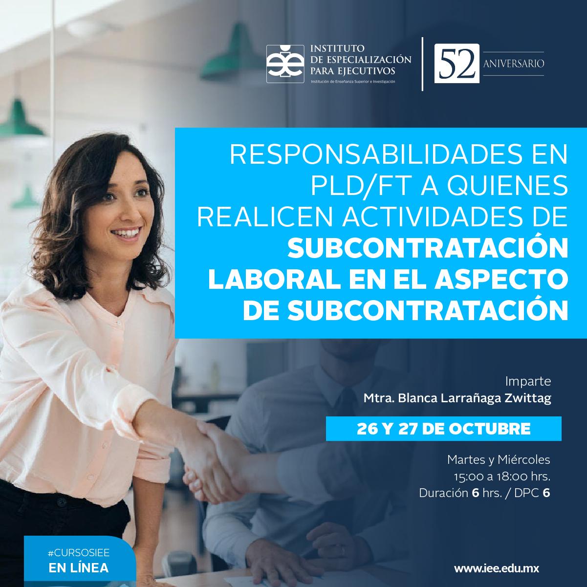 Curso en Línea en Responsabilidades en PLD/FT a Quienes Realicen Actividades de Subcontratación Laboral en el Aspecto de Subcontratación